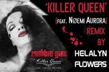 Zombie Girl  Killer Queen feat. Noemi Aurora Helalyn Flowers remix